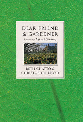 Dear Friend and Gardener (Hardback)