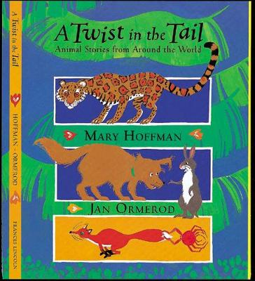 A Twist in the Tail: Animal Stories from Around the World (Paperback)