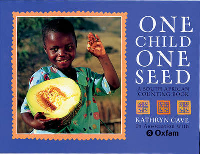 One Child One Seed: A South African Counting Book (Paperback)