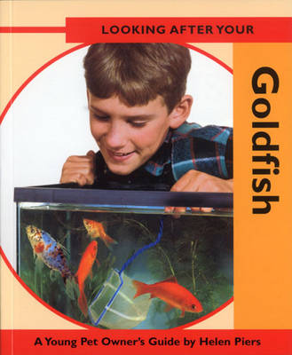 Looking After Your Goldfish (Paperback)