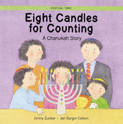 Eight Candles to Light: A Chanukah Story - Festival Time (Paperback)
