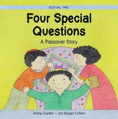 Four Special Questions: A Passover Story - Festival Time (Paperback)