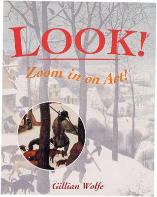Look! Zoom in on Art - Look! (Paperback)