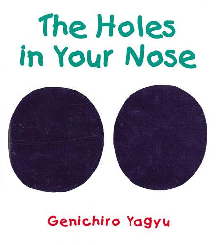 The Holes in Your Nose (Hardback)