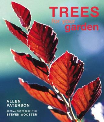 Trees for Your Garden (Hardback)