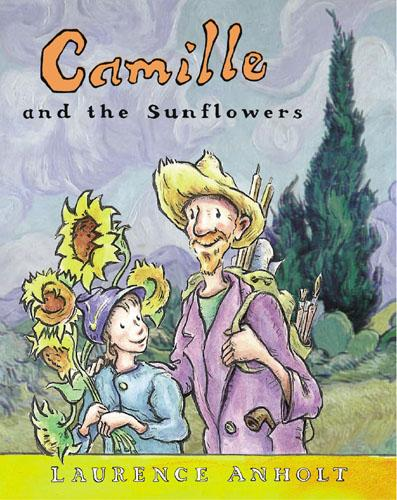 Camille and the Sunflowers - Anholt's Artists (Paperback)