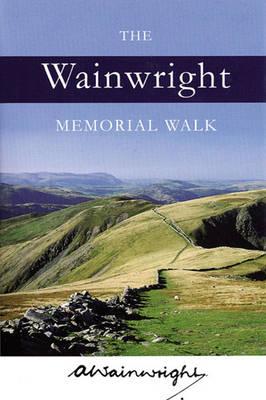 The The Wainwright Memorial Walk (Hardback)