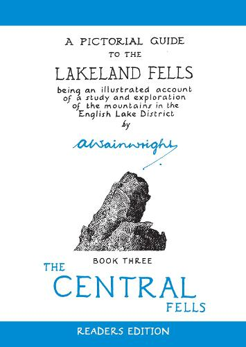 Central Fells: Pictorial Guides to the Lakeland Fells Book 3 (Lake District & Cumbria) (Hardback)