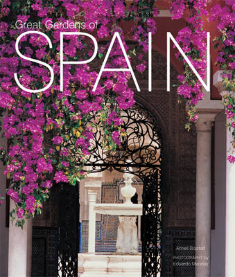 Great Gardens of Spain (Hardback)