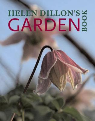 Helen Dillon's Garden Book (Hardback)