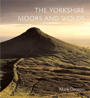 The Yorkshire Moors and Wolds (Hardback)