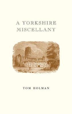 A Yorkshire Miscellany (Hardback)