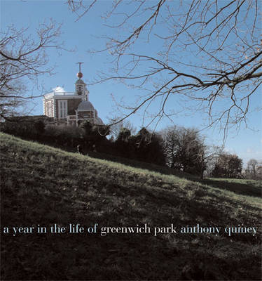 A A Year in the Life of Greenwich Park (Hardback)