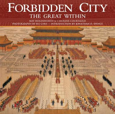 Forbidden City: The Great Within (Hardback)