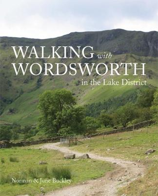 Walking with Wordsworth: in the Lake District (Paperback)