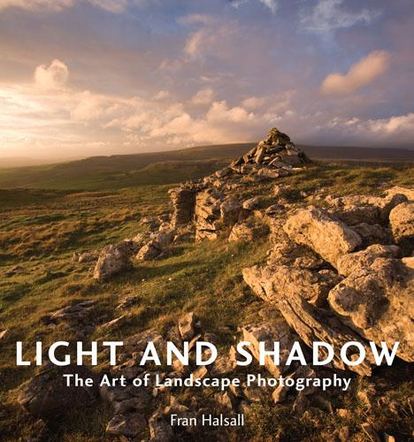 Light and Shadow: The Art of Landscape Photography (Paperback)