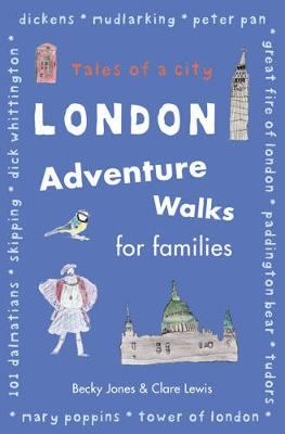 London Adventure Walks for Families (Paperback)
