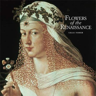 Flowers of the Renaissance (Hardback)