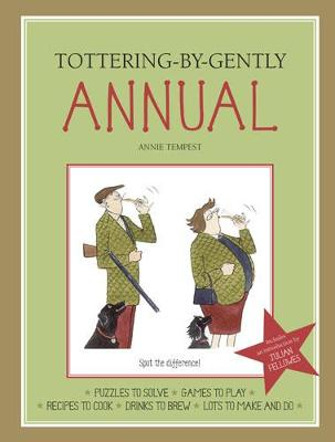 Tottering-By-Gently Annual - Tottering-by-Gently (Hardback)
