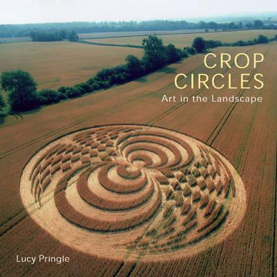 Crop Circles: Art in the Landscape (Paperback)