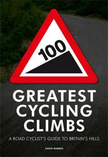 100 Greatest Cycling Climbs (Paperback)