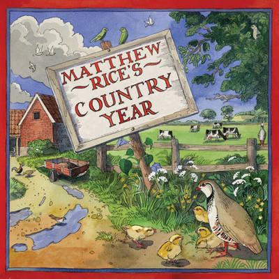Matthew Rice's Country Year (Hardback)