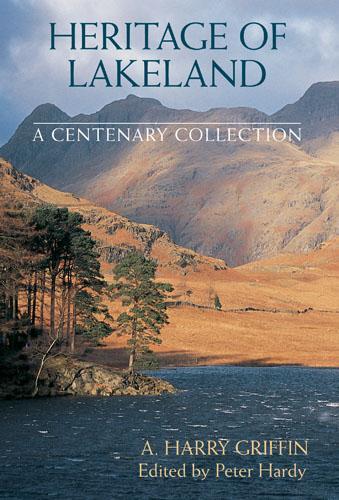 Heritage of Lakeland (Hardback)