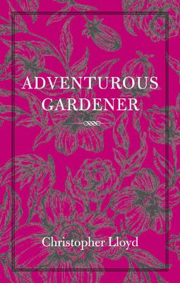 The The Adventurous Gardener (Paperback)