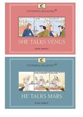 Tottering-by-Gently: She Talks Venus, He Talks Mars - Tottering-by-Gently (Hardback)