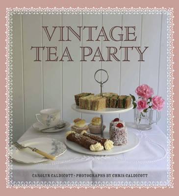 Vintage Tea Party (Hardback)