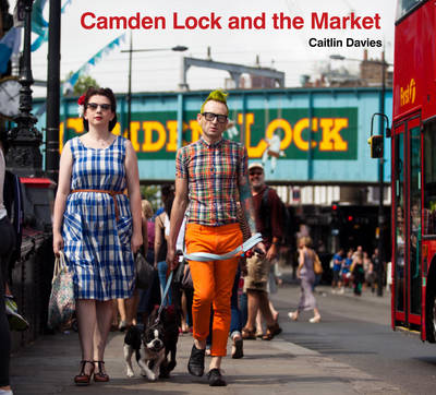 Camden Lock and the Market (Paperback)