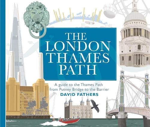 London Thames Path (Paperback)