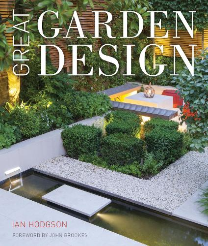 great garden design contemporary inspiration for outdoor spaces hardback