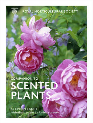 The The RHS Companion to Scented Plants (Hardback)