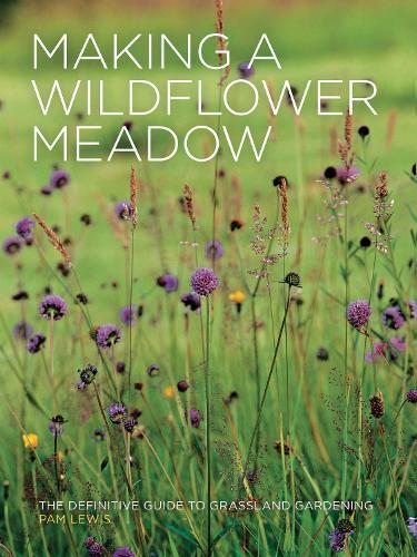 Making a Wildflower Meadow (Paperback)