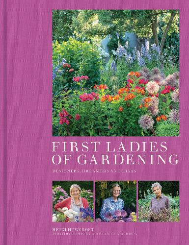 First Ladies of Gardening (Hardback)