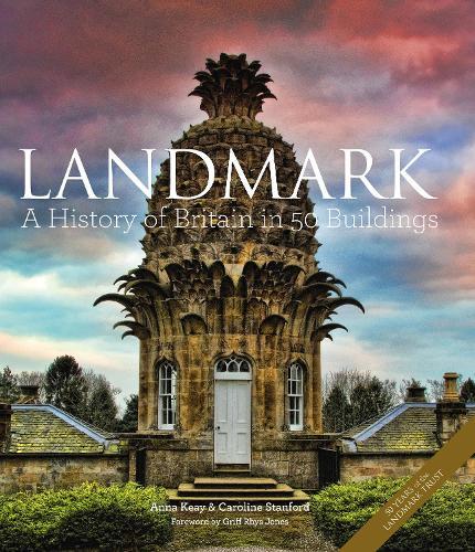 Landmark: A History of Britain in 50 Buildings (Hardback)