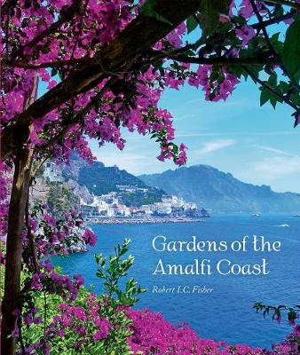 Gardens of the Amalfi Coast (Paperback)