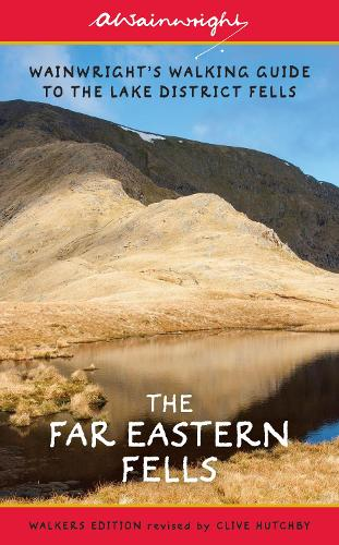 The Far Eastern Fells (Walkers Edition): Wainwright's Walking Guide to the Lake District Fells Book 2 - Wainwright Walkers Edition 2 (Paperback)