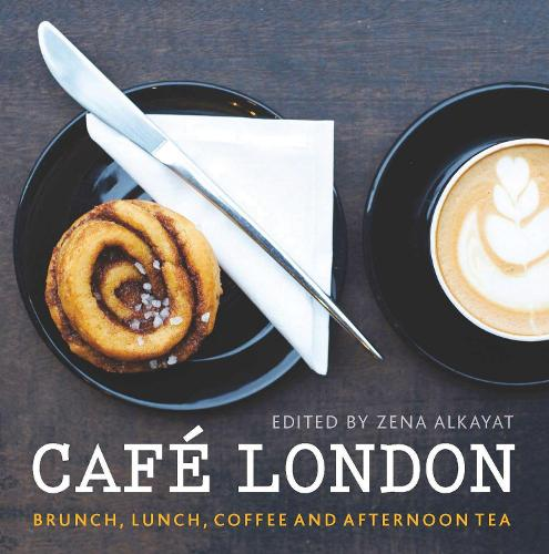 Cafe London: Brunch, lunch, coffee and afternoon tea - London Guides (Paperback)