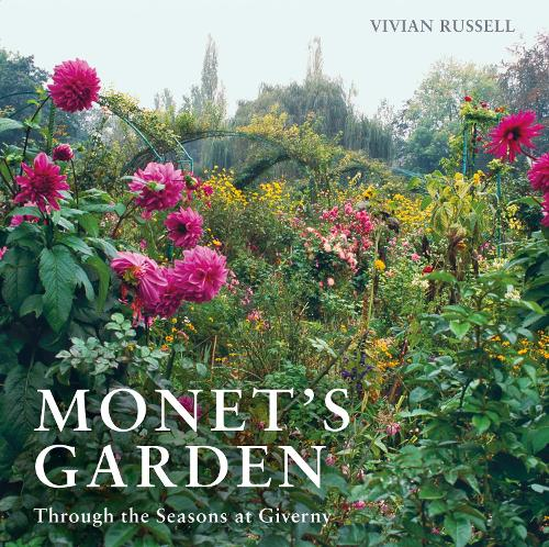Monetu0027s Garden: Through The Seasons At Giverny (Paperback)