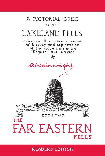 The Far Eastern Fells (Readers Edition): A Pictorial Guide to the Lakeland Fells Book 2 - Wainwright Readers Edition 2 (Paperback)
