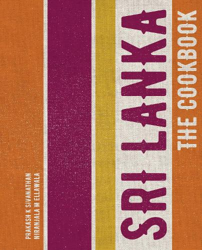 Sri Lanka: The Cookbook (Paperback)