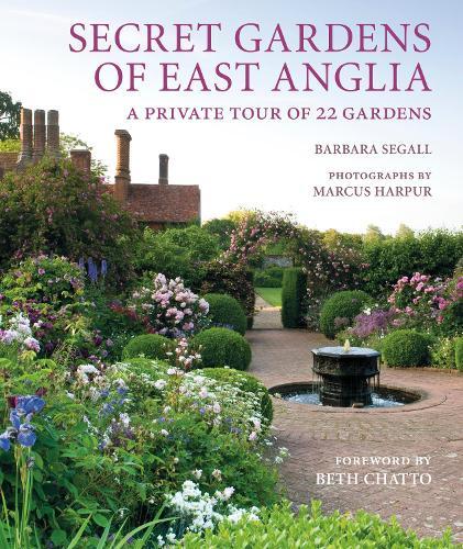 Secret Gardens of East Anglia (Hardback)