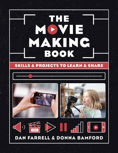 The Movie Making Book: Skills and projects to learn and share (Paperback)