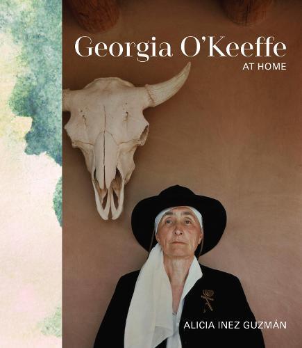 Georgia O'Keeffe at Home (Hardback)