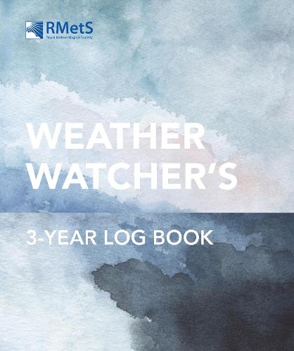 The Royal Meteorological Society Weather Watcher's Three-Year Log Book (Paperback)