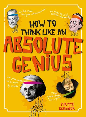 How to Think Like an Absolute Genius (Paperback)