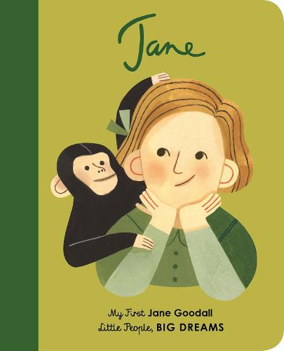 Jane Goodall: My First Jane Goodall - Little People, BIG DREAMS 21 (Board book)