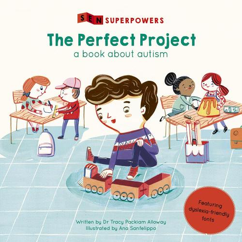 The Perfect Project: A Book about Autism - SEN Superpowers (Paperback)